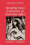 Sampling Inner Experience in Disturbed Affect - Russell T. Hurlburt