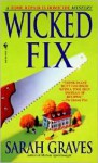 Wicked Fix - Sarah Graves