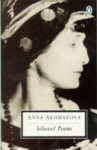 Selected Poems - Anna Akhmatova, D.M. Thomas