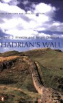 Hadrian's Wall - David J. Breeze