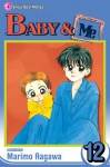 Baby & Me, Volume 12 - Marimo Ragawa