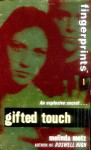 Gifted Touch - Melinda Metz
