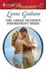 The Greek Tycoon's Disobedient Bride (Harlequin Presents, #2779) - Lynne Graham