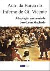 Auto da Barca do Inferno - Gil Vicente, José Leon Machado
