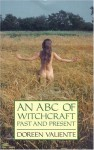 An ABC of Witchcraft Past and Present - Doreen Valiente