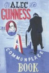 A Commonplace Book - Alec Guinness