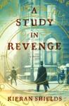 A Study in Revenge - Kieran Shields