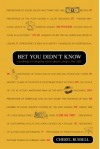 Bet You Didn't Know: Hundreds of Intriguing Facts About Living in the USA - Cheryl Russell