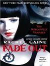 Fade Out - Rachel Caine, Cynthia Holloway