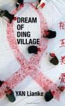 Dream of Ding Village - Yan Lianke
