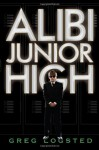 Alibi Junior High - Greg Logsted