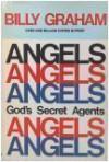 Angels: God's Secret Agent - Billy Graham
