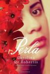 Perla - Carolina De Robertis