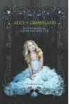 Alice in Zombieland (The White Rabbit Chronicles) - Gena Showalter