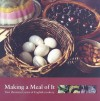 Making a Meal of It: Two Thousand Years of English Cookery - Julia Elliott