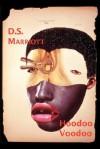 Hoodoo Voodoo - D.S. Marriott