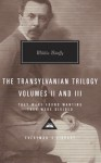 The Transylvanian Trilogy, Volumes II & III: They Were Found Wanting, They Were Divided - Miklós Bánffy