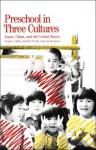 Preschool in Three Cultures: Japan, China and the United States - Joseph Tobin, Dana Davidson, David Wu