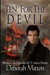 Ten For The Devil - Deborah Mitton