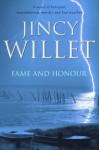 Fame And Honour - Jincy Willett