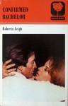 Confirmed Bachelor - Roberta Leigh