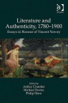 Literature and Authenticity, 1780-1900: Essays in Honour of Vincent Newey - Ashley Chantler, Michael Davies, Philip Shaw