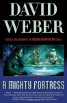 A Mighty Fortress - David Weber