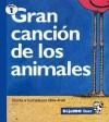 Gran Cancion de los Animales = Big Long Animal Song - Mike Artell, Alma Flor Ada