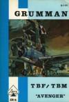 "Grumman TBF/TBM ""Avenger"" - B.R. Jackson, T.E. Doll, Thomas E. Doll, Berkley R. Jackson"