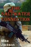 The Saltwater Connection (Janitors Book 6) - Mike Jackson