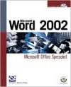 Microsoft Word 2002: Microsoft Office Specialist - Nancy Stevenson