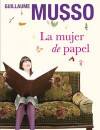 La mujer de papel (Tapa blanda con solapas) - Guillaume Musso, Surama Salazar