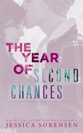 The Year of Second Chances (A Sunnyvale Novel Book 3) - Jessica Sorensen