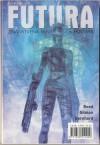 Futura - broj 91 - Mihaela Velina, Robert Reed, Carolyne Ives Gilman, Krunoslav Gernhard