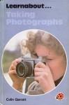 Taking Photographs (Learnabout) - Colin Garratt