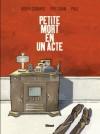 Petite mort en un acte - Anonymous, Didier Convard, Éric Adam