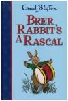 Brer Rabbit's a Rascal - Enid Blyton