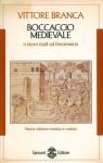 Boccaccio medievale e nuovi studi sul Decameron - Vittore Branca