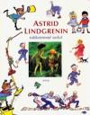 Astrid Lindgrenin rakkaimmat sadut - Astrid Lindgren