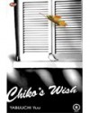 Chiko's Wish - Yuu Yabuuchi