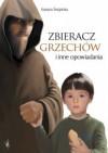 Zbieracz grzechów i inne opowiadania - Krystyna Śmigielska