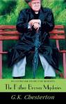 The Father Brown Mysteries, Volume 1 - G.K. Chesterton, J.T. Turner, M.J. Elliott