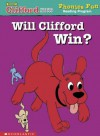 Will Clifford Win? (Phonics Fun Reading Program) - Wiley Blevins
