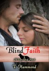 Blind Faith: Team Red, Book 3 - T. Hammond