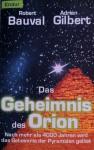 Das Geheimnis des Orion - Robert Bauval, Adrian Gilbert, Udo Rennert, Andrea von Struve