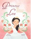 Princess Lea: The Life Story of Lea Salonga - Yvette Fernandez, Nicole Lim