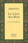 Le Livre des Rois - Abolqasem Ferdowsi, Jules Mohl