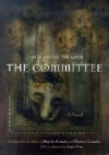 The Committee (Middle East Literature in Translation) - Sonallah Ibrahim, صنع الله إبراهيم, Sun' Allah Ibrahim