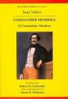 Juan Valera y Alcala-Galiano: Commander Mendoza - Juan Valera, Susan McKenna
