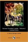 Across Coveted Lands - Arnold Henry Savage Landor